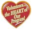 Volunteers are the Heart of our program